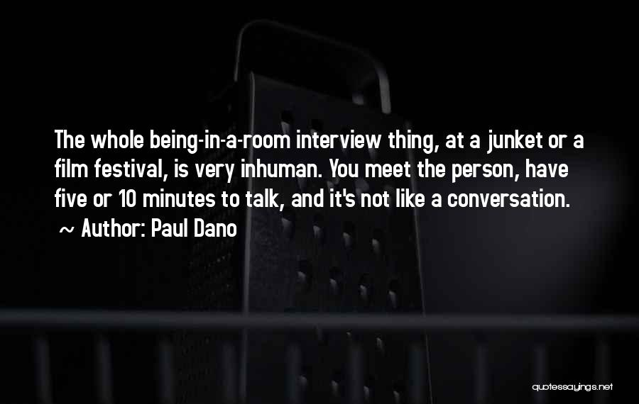 Talk To Her Film Quotes By Paul Dano