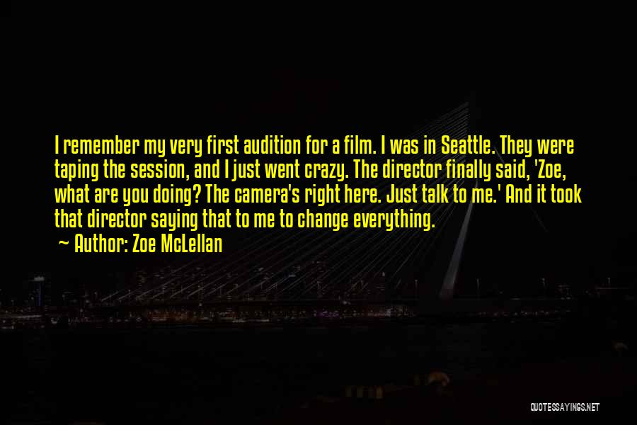 Talk To Her Film Quotes By Zoe McLellan