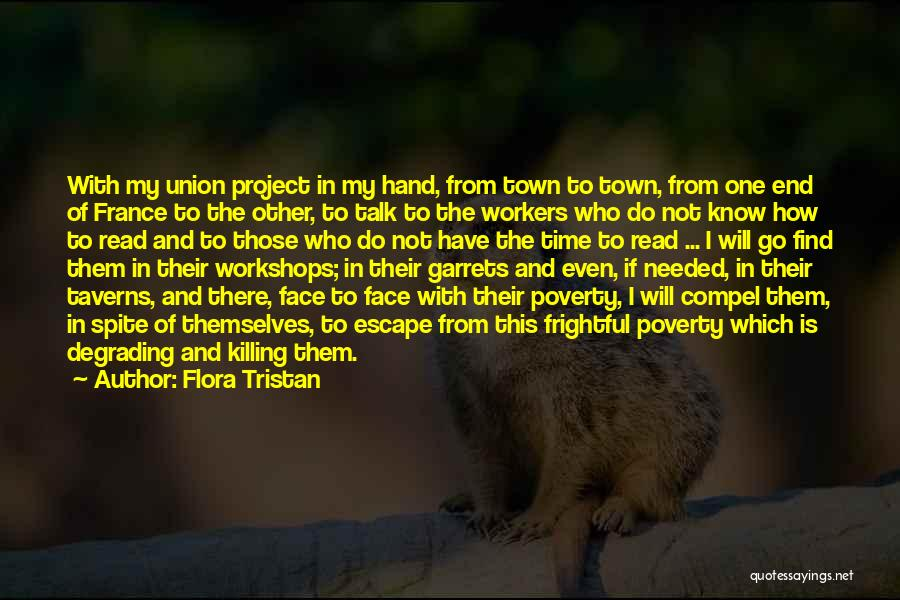 Talk To My Face Quotes By Flora Tristan
