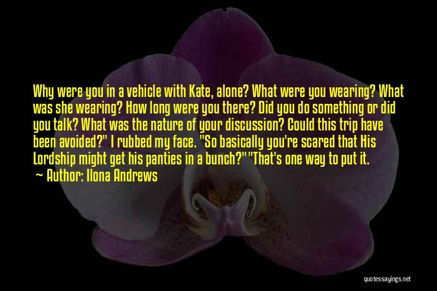 Talk To My Face Quotes By Ilona Andrews