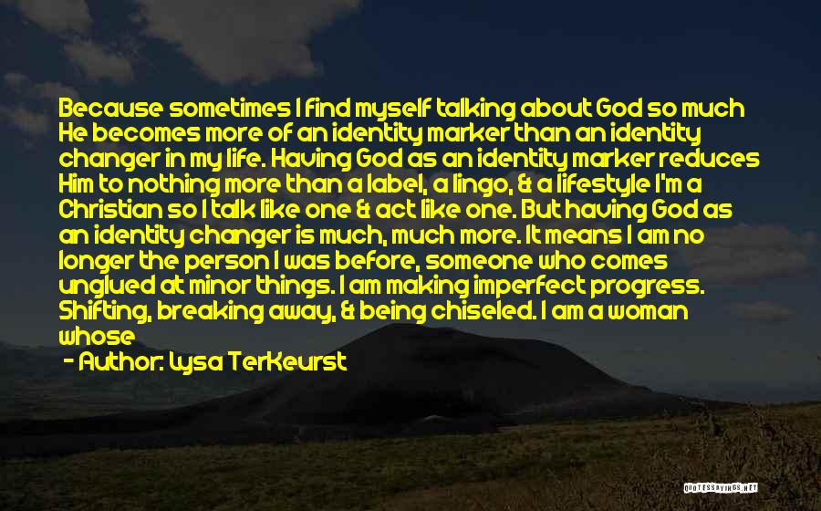 Talk To My Face Quotes By Lysa TerKeurst