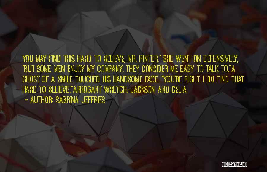 Talk To My Face Quotes By Sabrina Jeffries