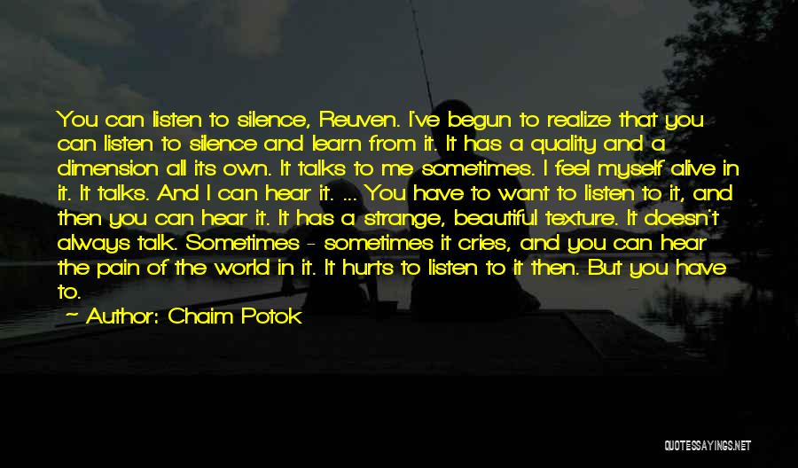 Talk To Myself Quotes By Chaim Potok