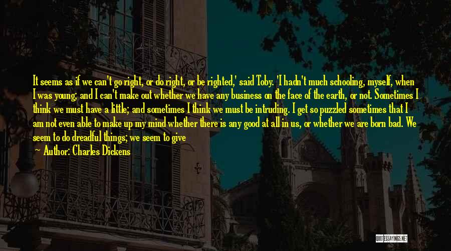 Talk To Myself Quotes By Charles Dickens