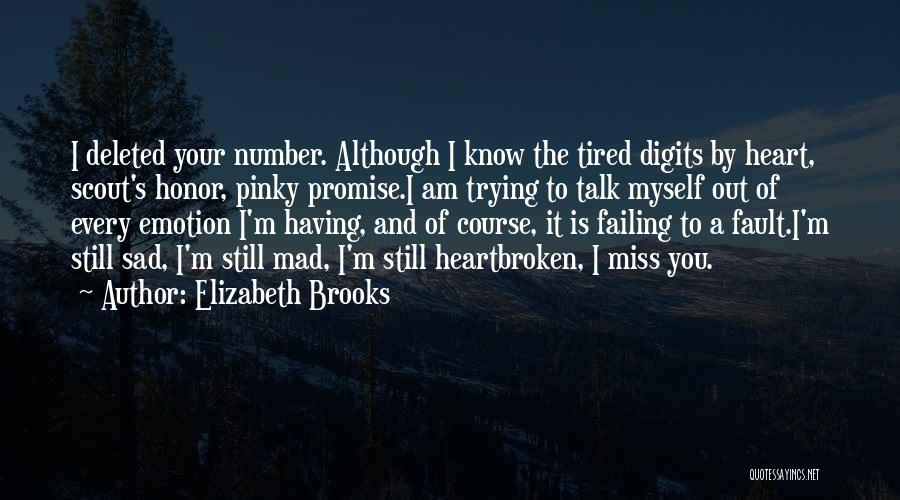 Talk To Myself Quotes By Elizabeth Brooks