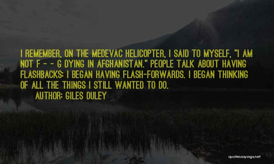 Talk To Myself Quotes By Giles Duley