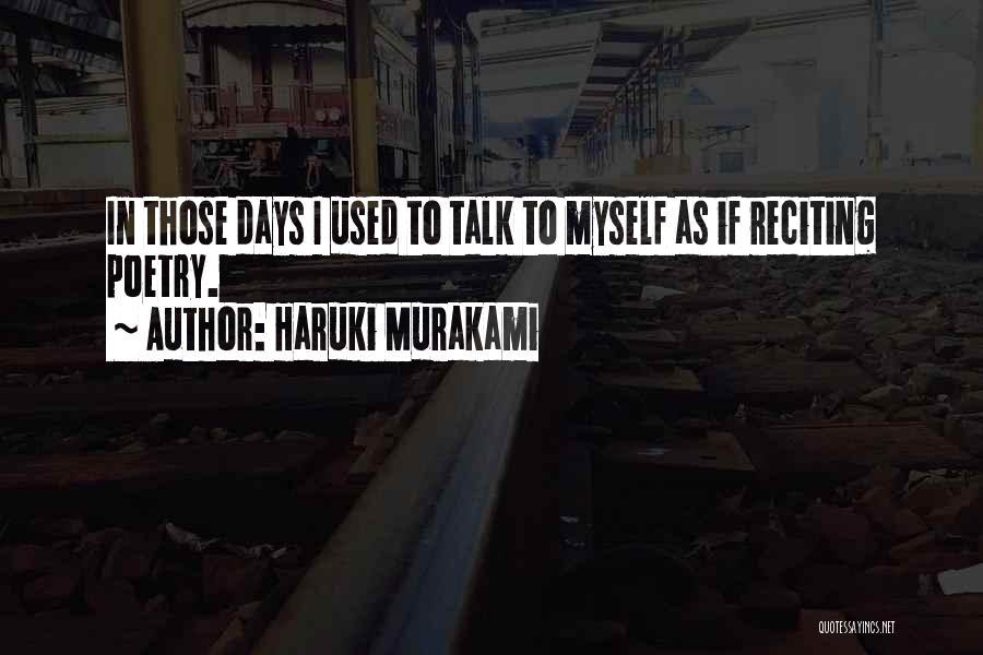 Talk To Myself Quotes By Haruki Murakami
