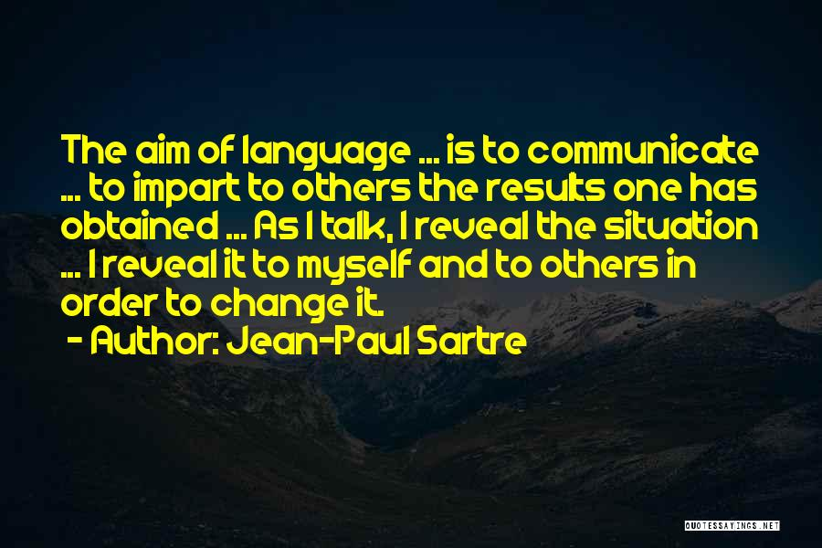 Talk To Myself Quotes By Jean-Paul Sartre