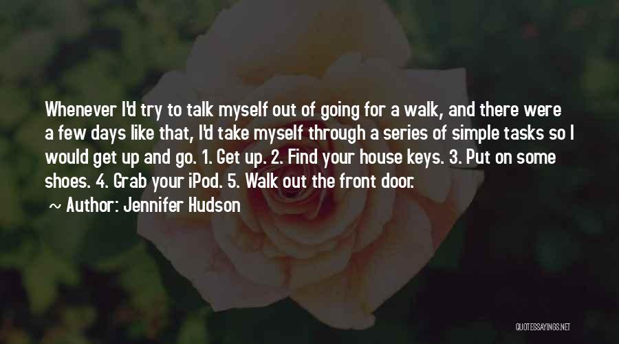 Talk To Myself Quotes By Jennifer Hudson