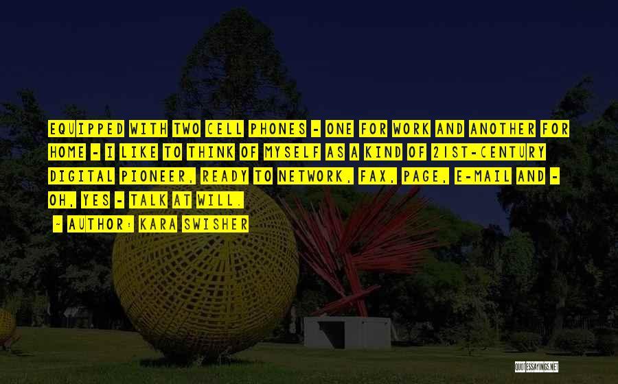 Talk To Myself Quotes By Kara Swisher