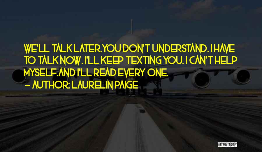 Talk To Myself Quotes By Laurelin Paige