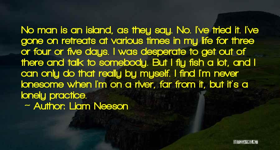 Talk To Myself Quotes By Liam Neeson