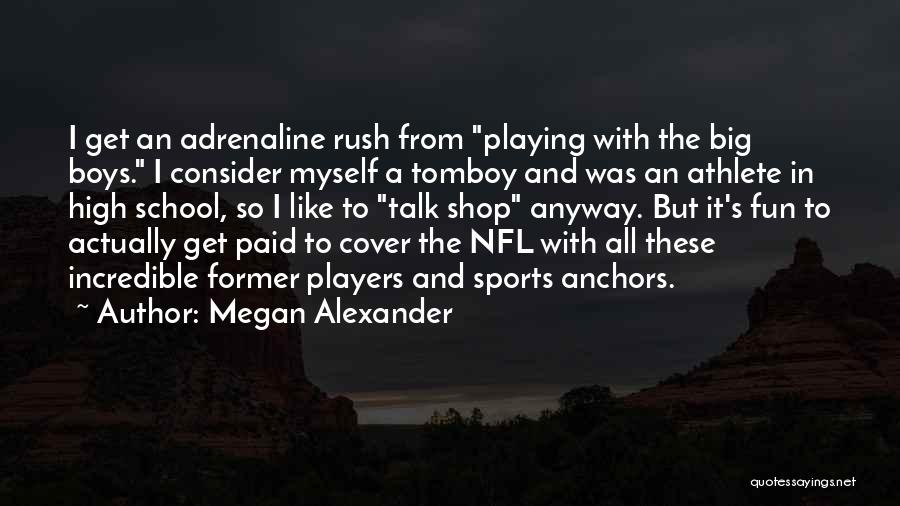 Talk To Myself Quotes By Megan Alexander