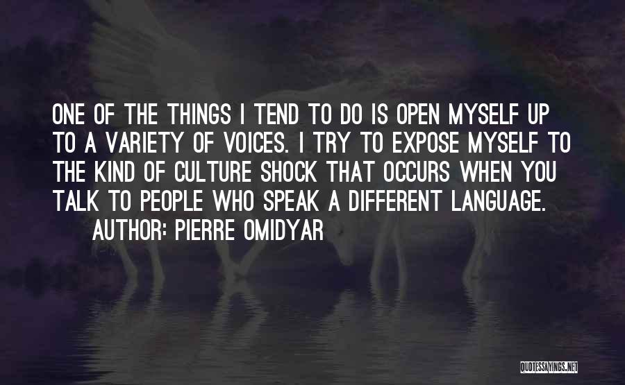 Talk To Myself Quotes By Pierre Omidyar