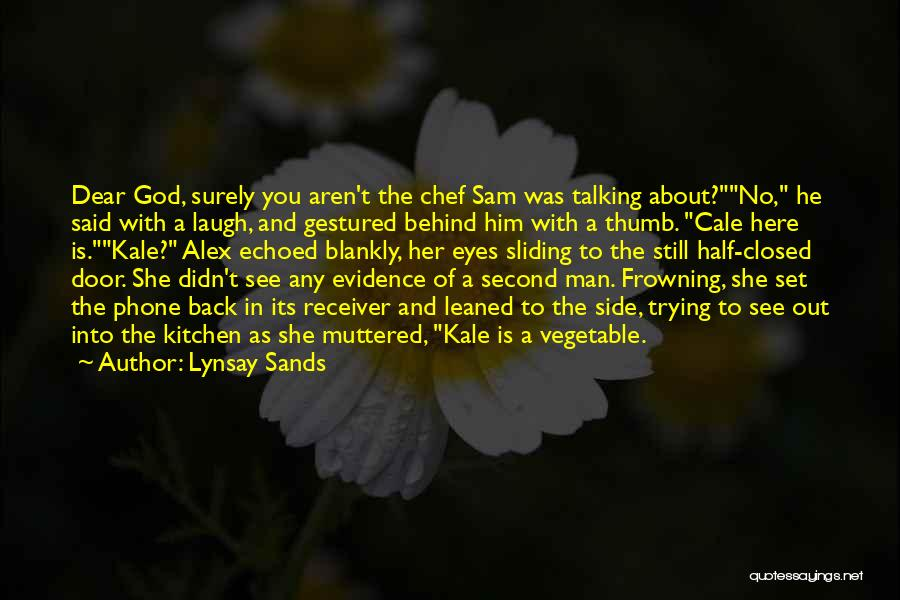 Talking About Behind Someone's Back Quotes By Lynsay Sands