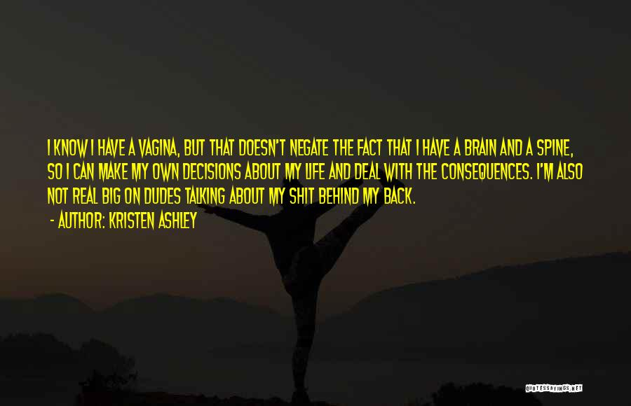 Talking About Me Behind My Back Quotes By Kristen Ashley