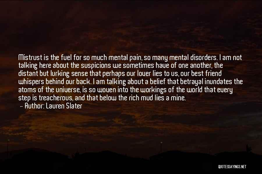 Talking About Me Behind My Back Quotes By Lauren Slater
