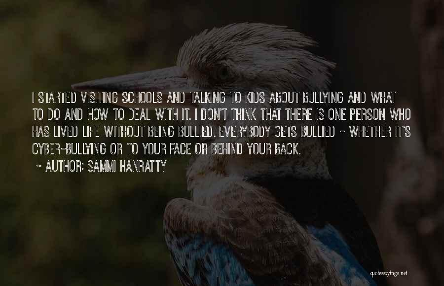 Talking About Me Behind My Back Quotes By Sammi Hanratty