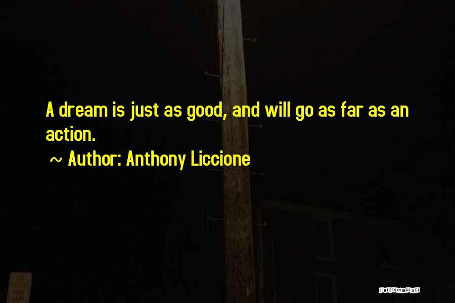 Talking And Doing Quotes By Anthony Liccione