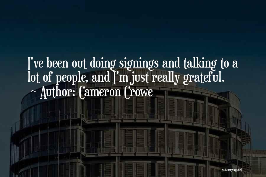 Talking And Doing Quotes By Cameron Crowe