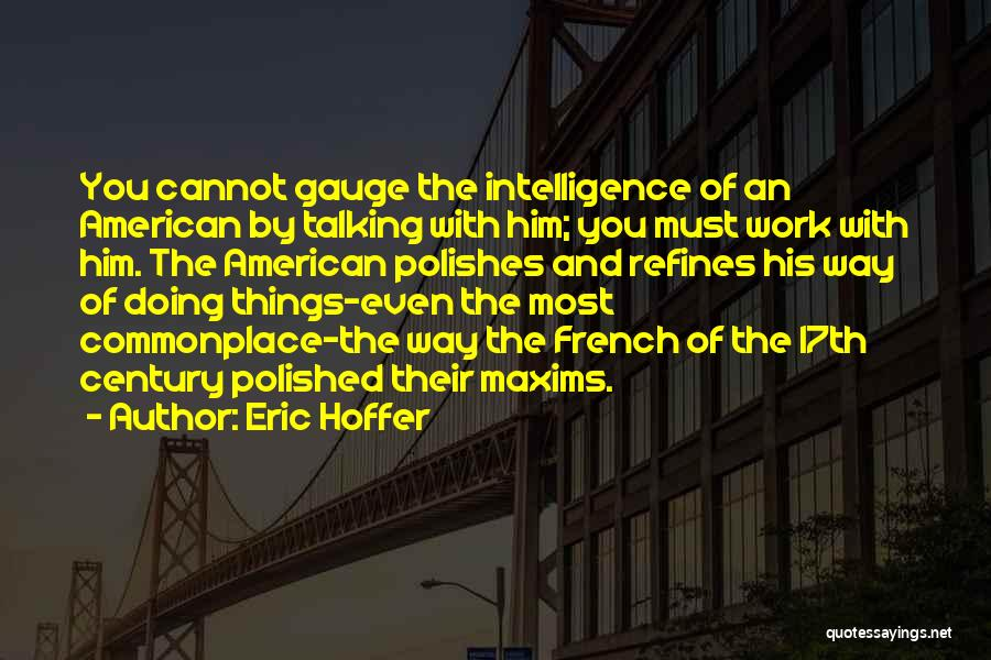 Talking And Doing Quotes By Eric Hoffer