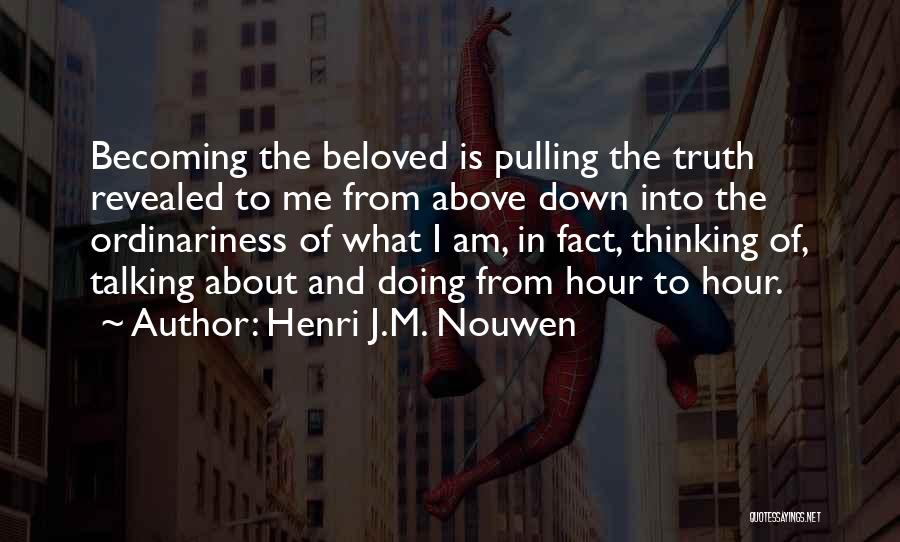 Talking And Doing Quotes By Henri J.M. Nouwen