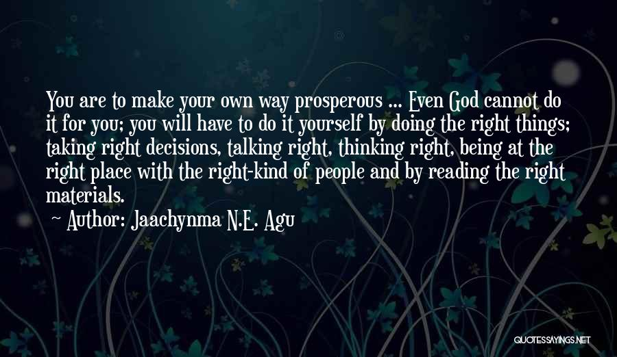 Talking And Doing Quotes By Jaachynma N.E. Agu