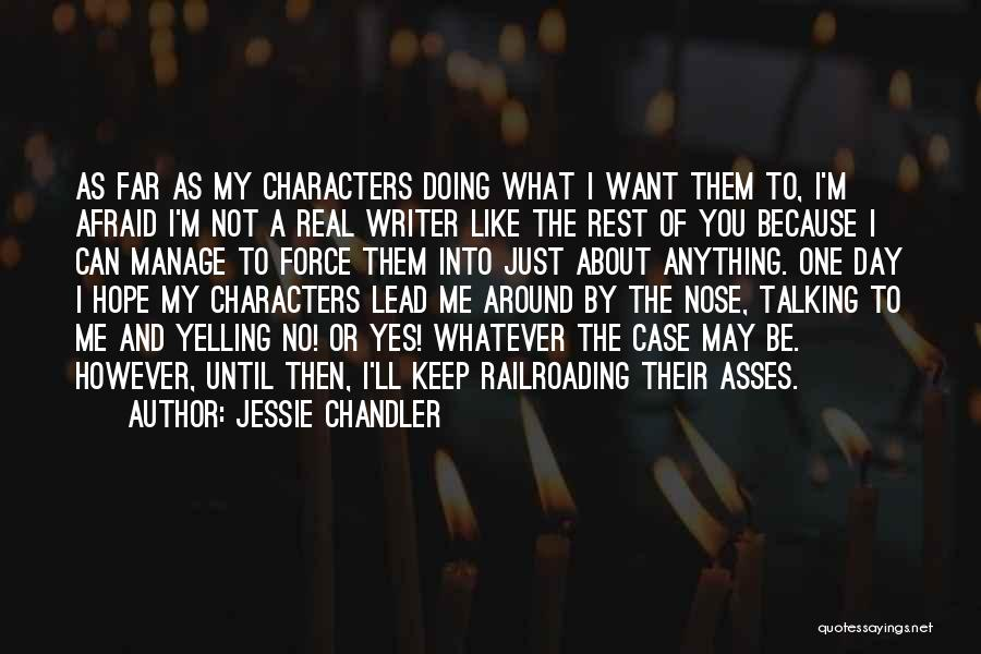 Talking And Doing Quotes By Jessie Chandler