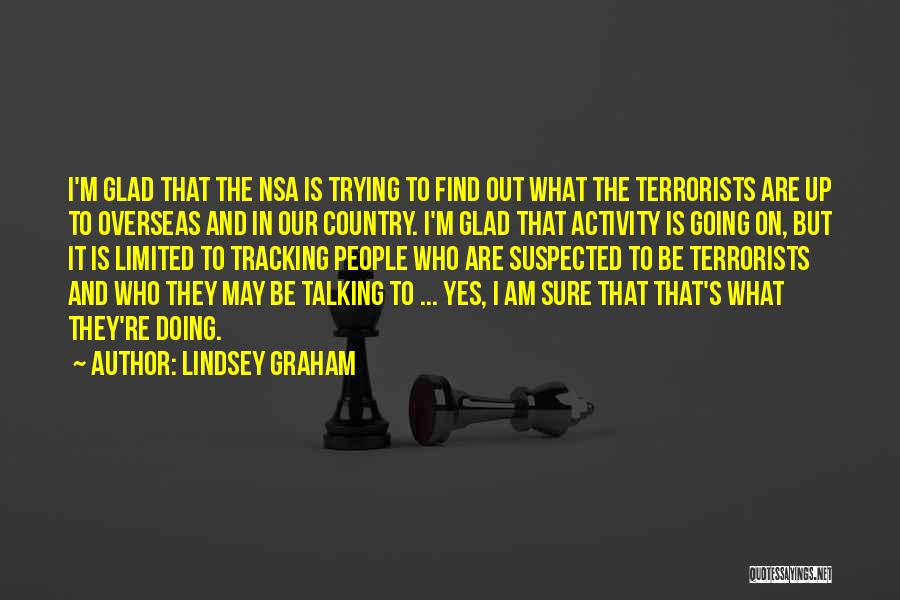 Talking And Doing Quotes By Lindsey Graham