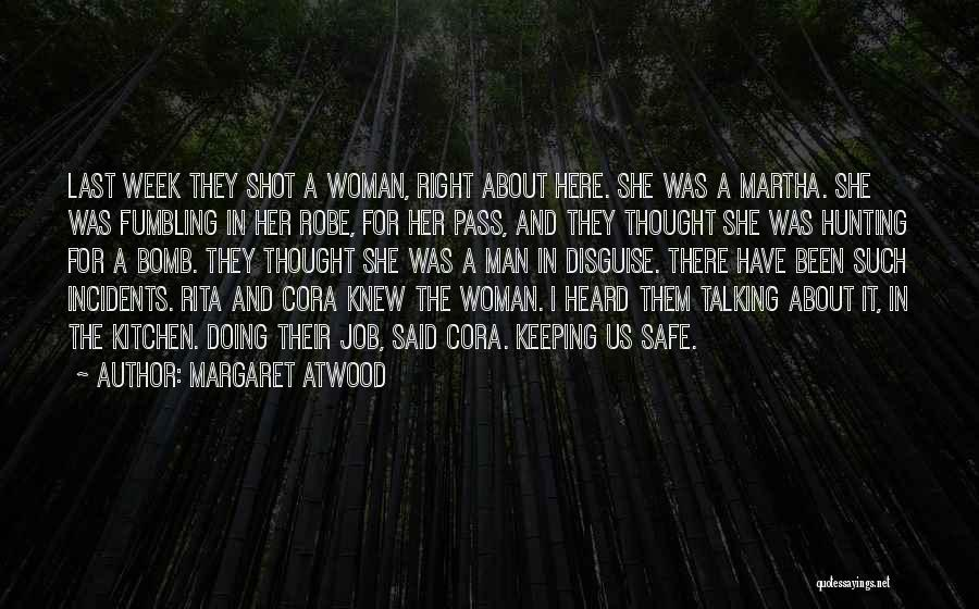 Talking And Doing Quotes By Margaret Atwood