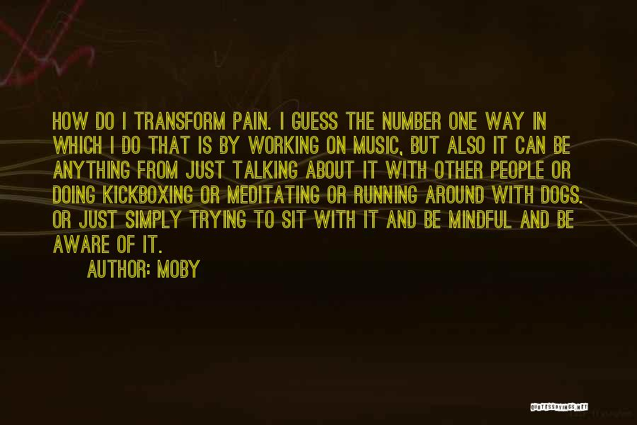 Talking And Doing Quotes By Moby