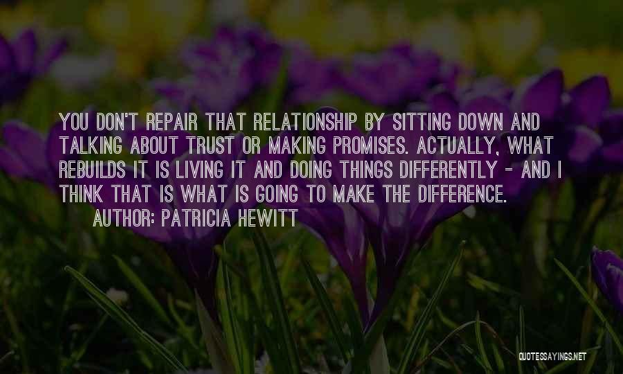 Talking And Doing Quotes By Patricia Hewitt