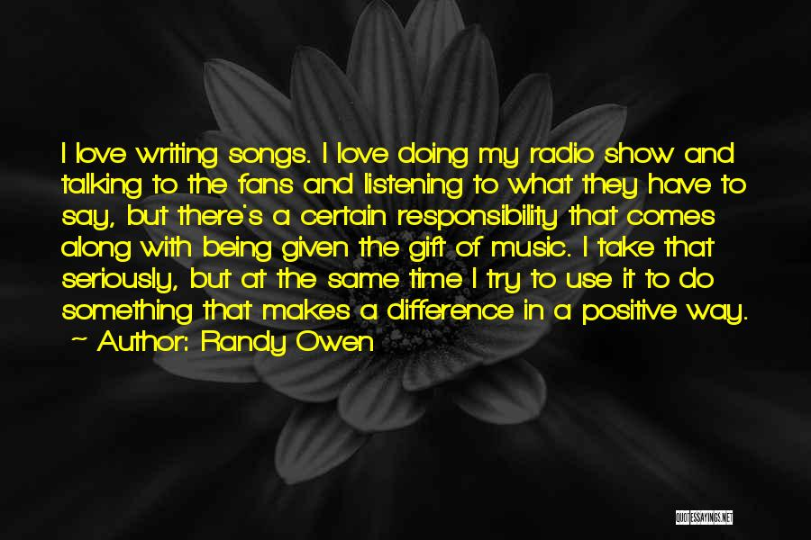 Talking And Doing Quotes By Randy Owen