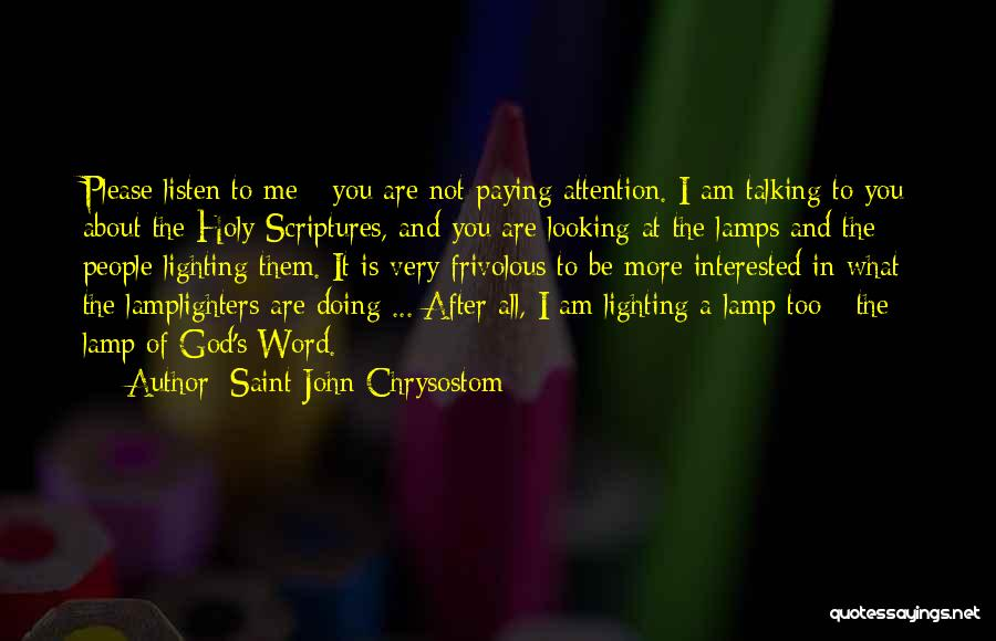 Talking And Doing Quotes By Saint John Chrysostom