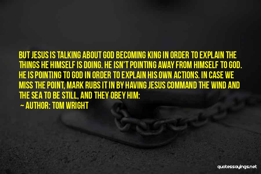 Talking And Doing Quotes By Tom Wright