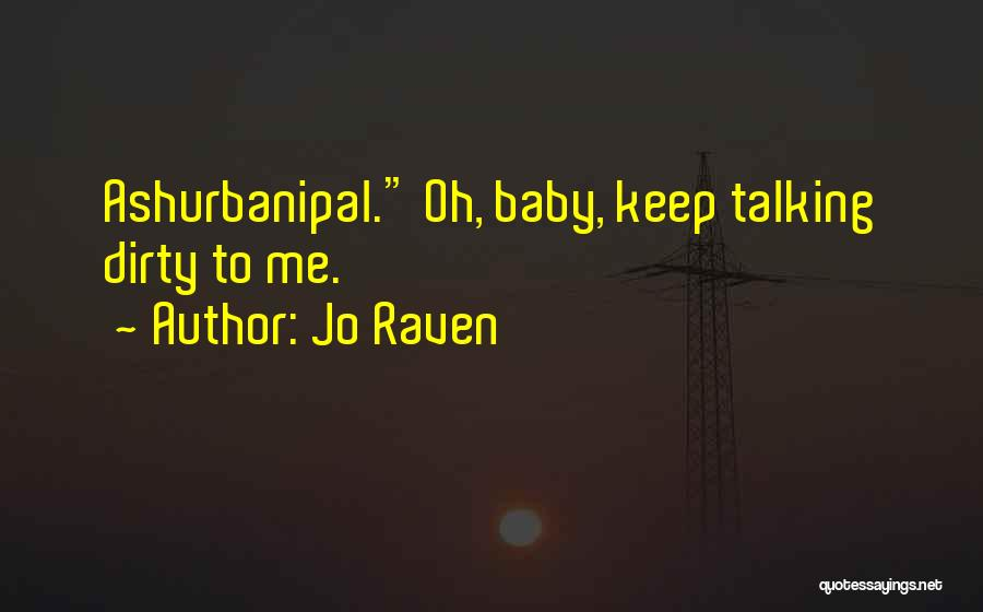Talking Dirty To Him Quotes By Jo Raven