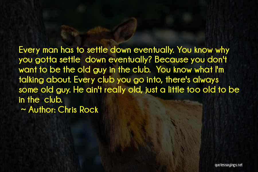 Talking Down To Others Quotes By Chris Rock