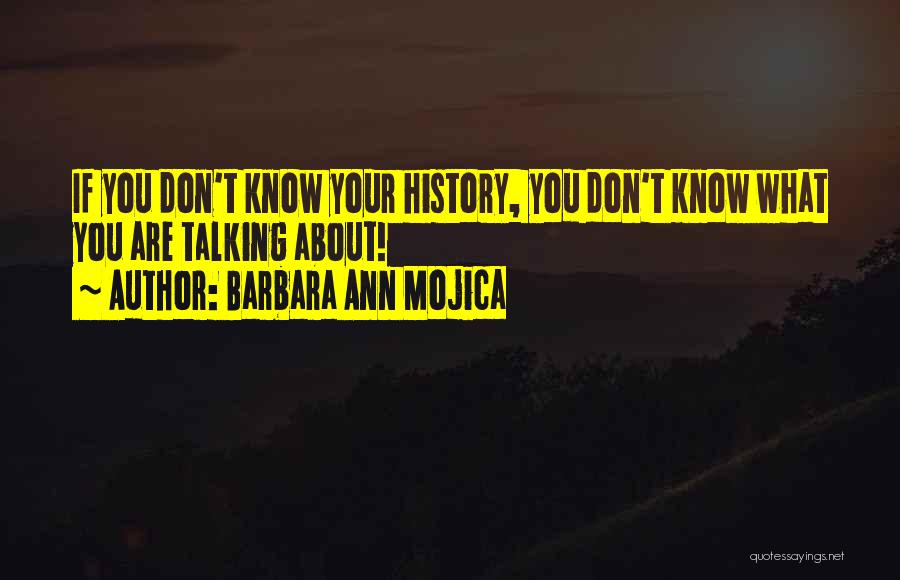 Talking To You Picture Quotes By Barbara Ann Mojica
