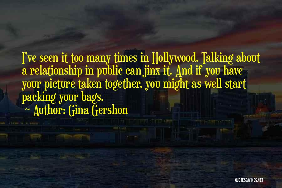 Talking To You Picture Quotes By Gina Gershon
