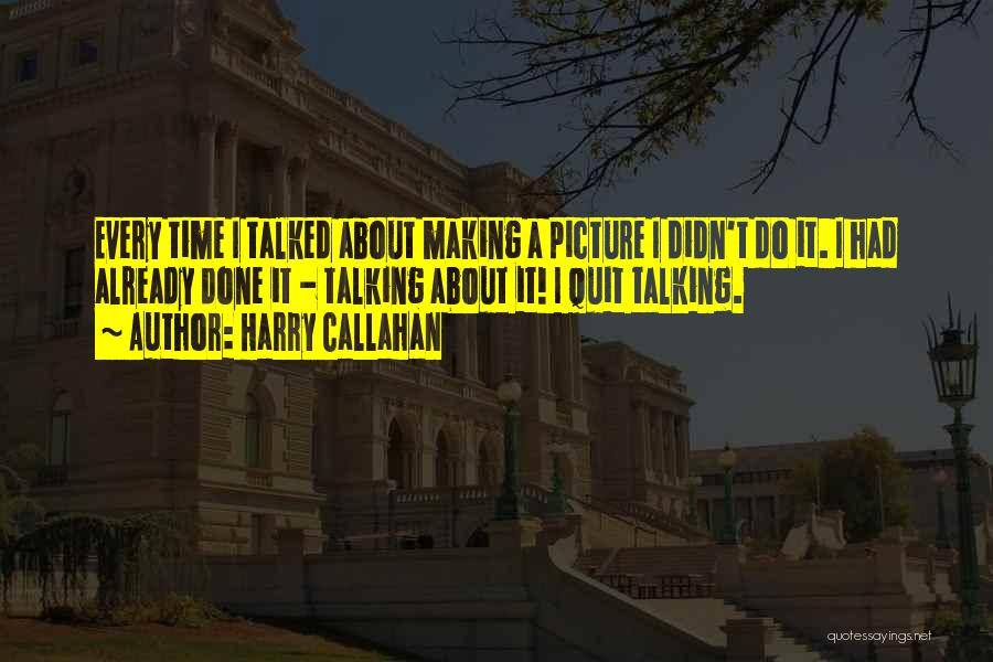 Talking To You Picture Quotes By Harry Callahan