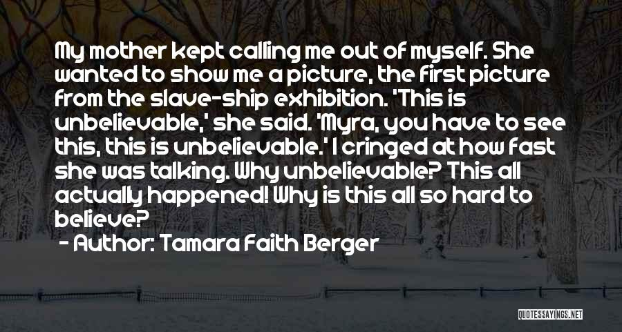 Talking To You Picture Quotes By Tamara Faith Berger