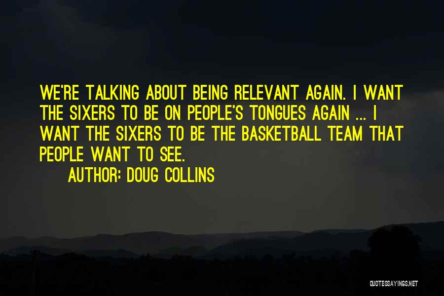 Talking To Your Ex Again Quotes By Doug Collins