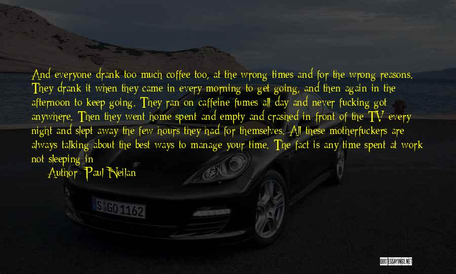 Talking To Your Ex Again Quotes By Paul Neilan