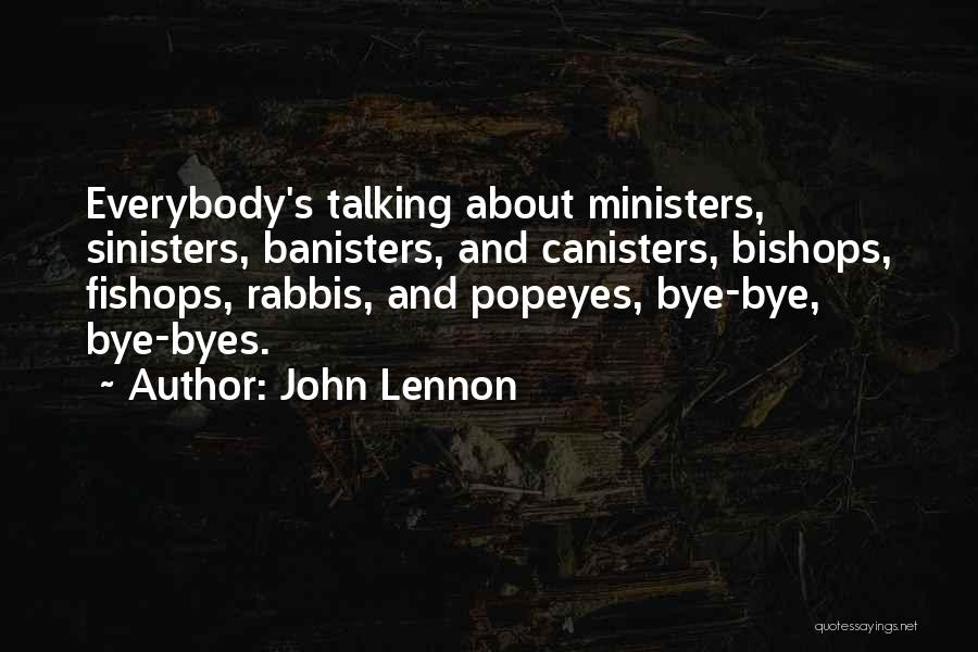 Talking To Your Ex Quotes By John Lennon