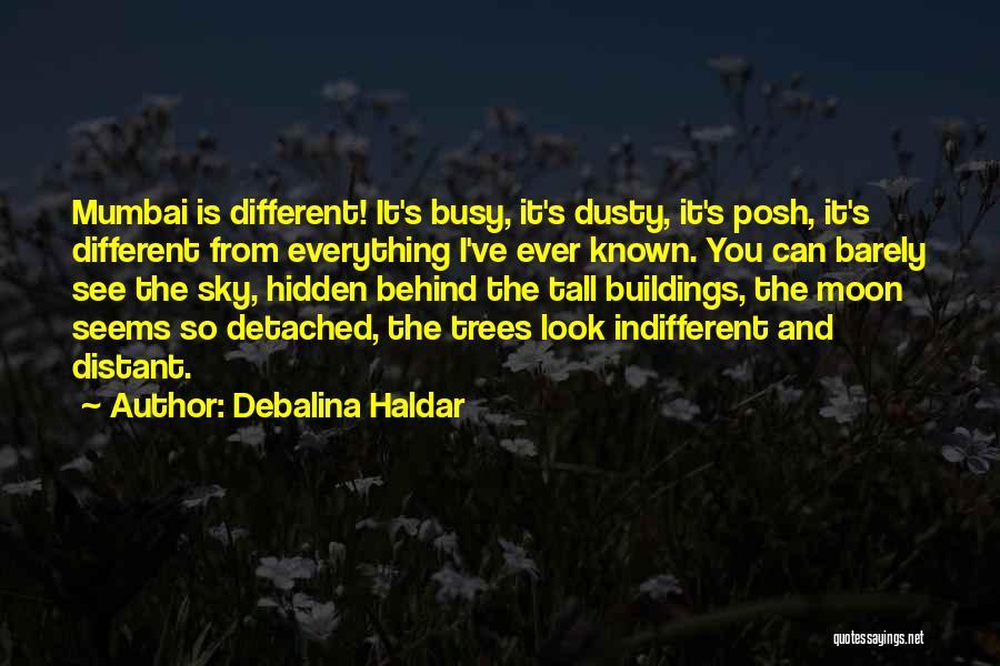 Tall Buildings Quotes By Debalina Haldar