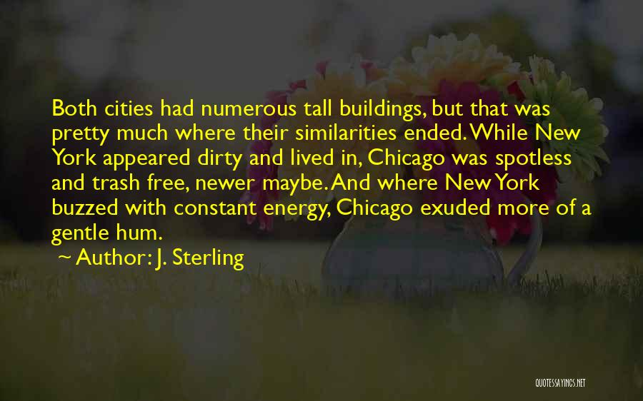 Tall Buildings Quotes By J. Sterling