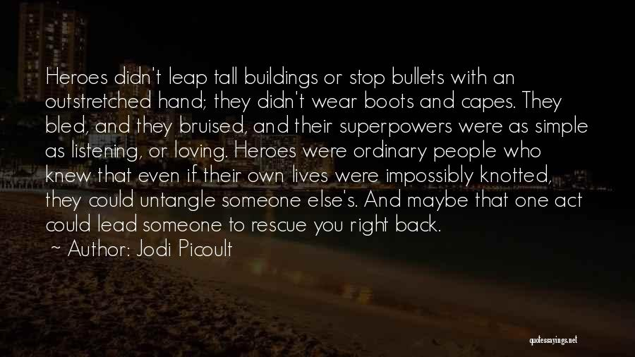 Tall Buildings Quotes By Jodi Picoult