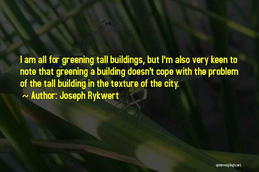 Tall Buildings Quotes By Joseph Rykwert