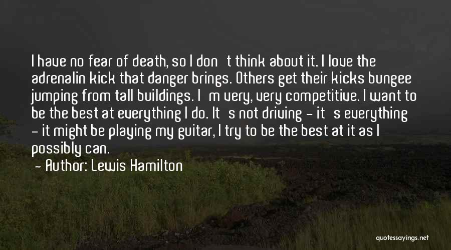 Tall Buildings Quotes By Lewis Hamilton