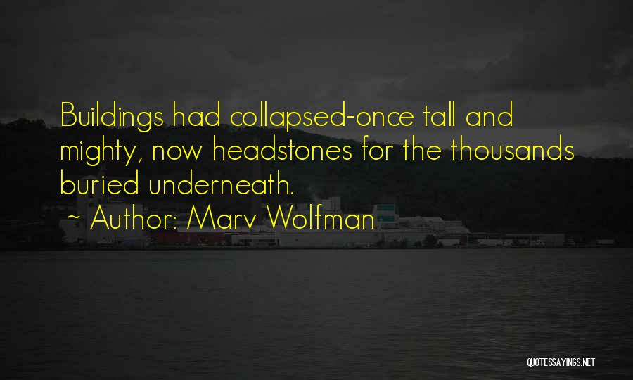 Tall Buildings Quotes By Marv Wolfman